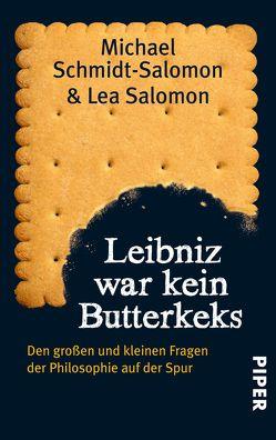 Leibniz war kein Butterkeks von Salomon,  Lea, Schmidt-Salomon,  Michael