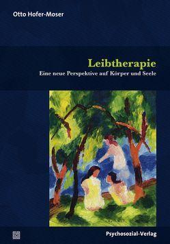 Leibtherapie von Hofer-Moser,  Otto, Reichel,  Auguste, Wild,  Ingrid
