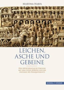 Leichen, Asche und Gebeine von Ameling,  Walter, Hartl,  Martina, Merkt,  Andreas, Nicklas,  Tobias