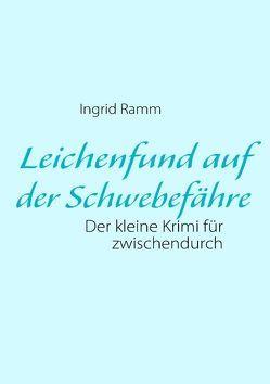 Leichenfund auf der Schwebefähre von Ramm,  Ingrid
