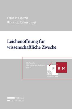 Leichenöffnung für wissenschaftliche Zwecke von Kopetzki,  Christian, Körtner,  H. J.