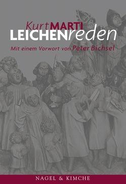 Leichenreden von Bichsel,  Peter, Marti,  Kurt