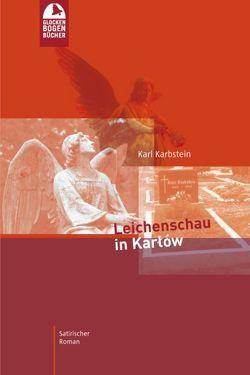Leichenschau in Karlow von Hoffmann,  Ingo, Karbstein,  Karl