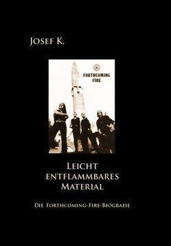 Leicht entflammbares Material von K.,  Josef