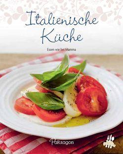 Leicht gemacht – 100 Rezepte – Italienische Küche