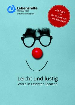 Leicht und lustig von Berg,  Anne-Kathrin, Hirschhausen,  Eckart von