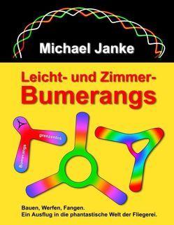 Leicht- und Zimmer-Bumerangs von Janke,  Michael