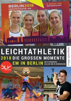 Leichtathletik 2018 – Die großen Momente
