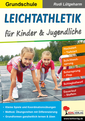 Leichtathletik für Kinder & Jugendliche / Grundschule von Lütgeharm,  Rudi