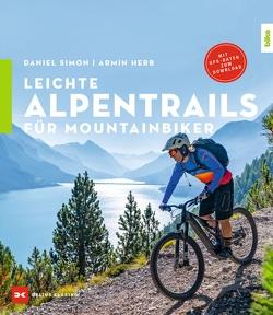 Leichte Alpentrails für Mountainbiker von Herb,  Armin, Simon,  Daniel