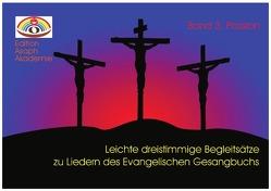 Leichte dreistimmige Begleitsätze zu Liedern des Evangelischen Gesangbuchs von Roller,  Joachim