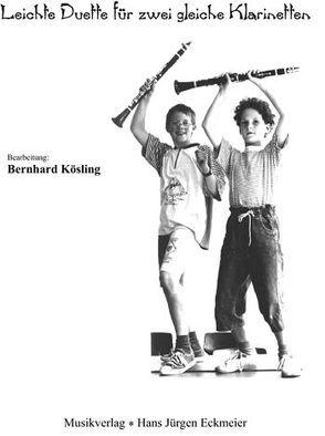 Leichte Duette für zwei gleiche Klarinetten von Kösling,  Bernhard