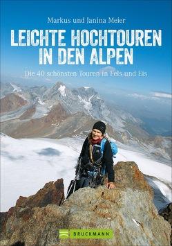 Leichte Hochtouren in den Alpen von Meier,  Markus und Janina