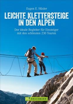 Leichte Klettersteige in den Alpen von Hüsler,  Eugen E.