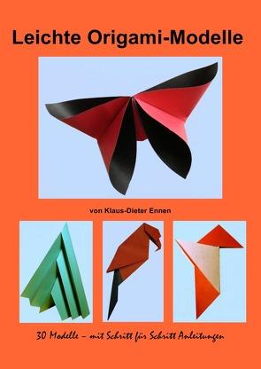 Leichte Origami – Modelle von Ennen,  Klaus-Dieter