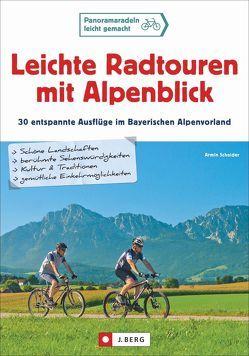 Leichte Radtouren mit Alpenblick von Scheider,  Armin