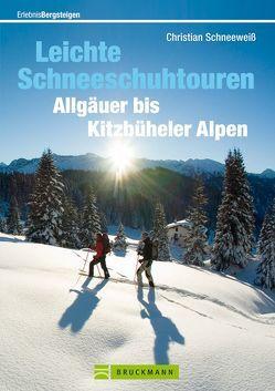 Leichte Schneeschuhtouren Allgäuer bis Kitzbüheler Alpen von Schneeweiß,  Christian