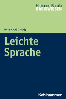 Leichte Sprache von Apel-Jösch,  Vera, Greving,  Heinrich, Menke,  Marion
