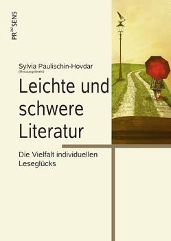 Leichte und schwere Literatur von Paulischin-Hovdar,  Sylvia