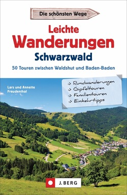 Leichte Wanderungen Schwarzwald von Freudenthal,  Lars und Annette