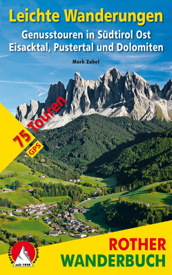 Leichte Wanderungen Südtirol Ost von Zahel,  Mark