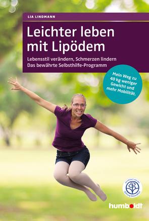 Leichter leben mit Lipödem von Lindmann,  Lia