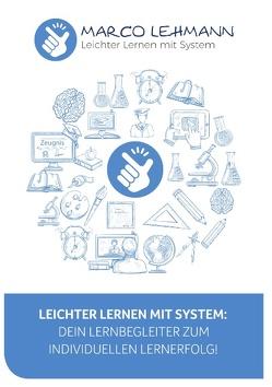 Leichter Lernen mit System von Lehmann,  Marco