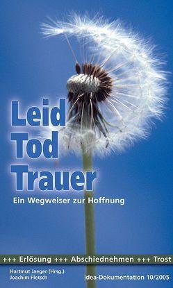 Leid, Tod, Trauer von Hartmut,  Jaeger, Pletsch,  Joachim