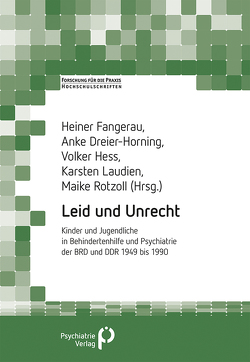 Leid und Unrecht von Dreier-Horning,  Anke, Fangerau,  Heiner, Hess,  Volker, Laudien,  Karsten, Rotzoll,  Maike