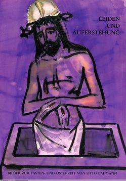 Leiden und Auferstehung