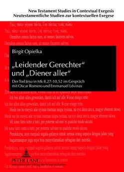 «Leidender Gerechter» und «Diener aller» von Opielka,  Birgit