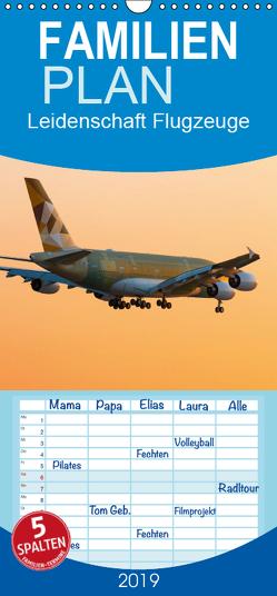 Leidenschaft Flugzeuge – Familienplaner hoch (Wandkalender 2019 , 21 cm x 45 cm, hoch) von Estorf,  Tom