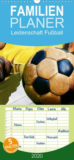 Leidenschaft Fußball – Familienplaner hoch (Wandkalender 2020 , 21 cm x 45 cm, hoch) von Bleicher,  Renate