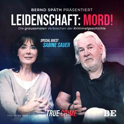 Leidenschaft: Mord! von Sauer,  Sabine, Späth,  Bernd