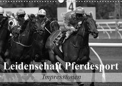 Leidenschaft Pferdesport – Impressionen (Wandkalender 2019 DIN A3 quer) von Stanzer,  Elisabeth