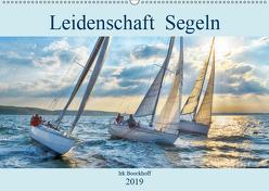 Leidenschaft Segeln (Wandkalender 2019 DIN A2 quer) von Boockhoff,  Irk