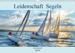 Leidenschaft Segeln (Wandkalender 2019 DIN A3 quer) von Boockhoff,  Irk