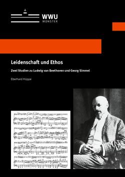 Leidenschaft und Ethos von Hüppe,  Eberhard