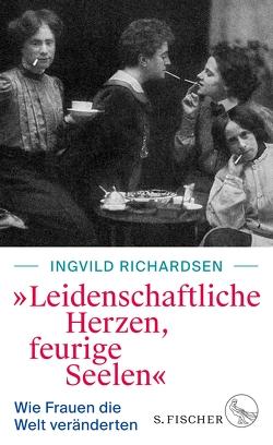 »Leidenschaftliche Herzen, feurige Seelen« von Richardsen,  Ingvild