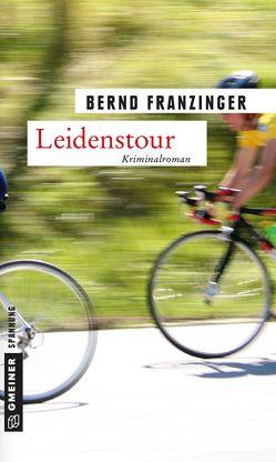 Leidenstour von Franzinger,  Bernd