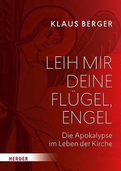 Leih mir deine Flügel, Engel von Berger,  Klaus