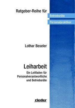 Leiharbeit von Beseler,  Lothar
