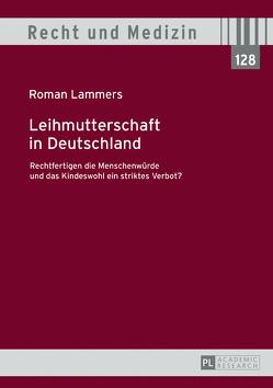 Leihmutterschaft in Deutschland von Lammers,  Roman