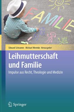 Leihmutterschaft und Familie von Schramm,  Edward, Wermke,  Michael