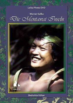 Leika Photo DVD: Bedrohte Völker, Die Mentawai Inseln von Kafka,  Lieselotte, Kafka,  Werner