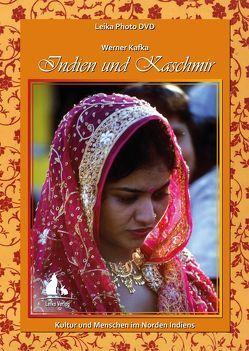 Leika Photo DVD: Indien und Kaschmir von Kafka,  Lieselotte, Kafka,  Werner