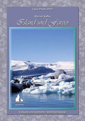 Leika Photo DVD: Island und Färöer von Kafka,  Lieselotte, Kafka,  Werner