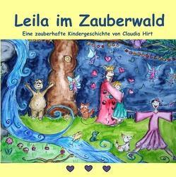 Leila im Zauberwald von Hirt,  Claudia