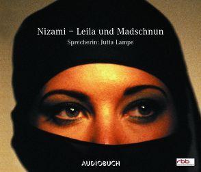 Leila und Madschnun von Lampe,  Jutta, Nizami,  Mohammed Ilyas Ibn-Yusuf