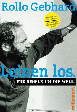 Leinen los. von Gebhard,  Rollo, Guidera,  Susanne, Käsbohrer ,  Thomas